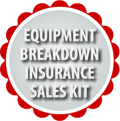 Equipment Breakdown Insurance Sales Kit